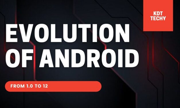 EVOLUTION OF ANDROID from 1.0 to 12