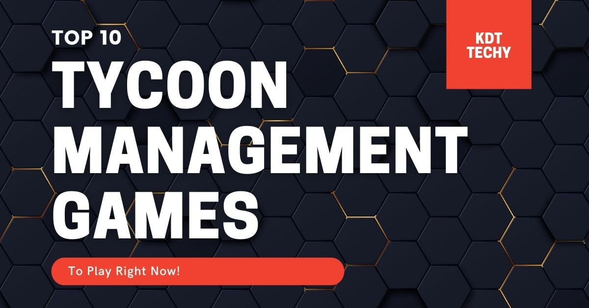 Top 10 tycoon management games