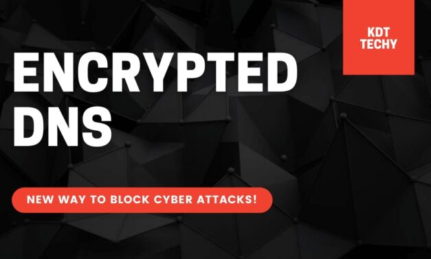 ENCRYPTED DNS: NEW WAY TO BLOCK CYBER ATTACKS